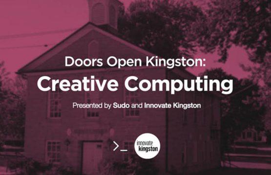 Doors Open Kingston: Creative Computing
